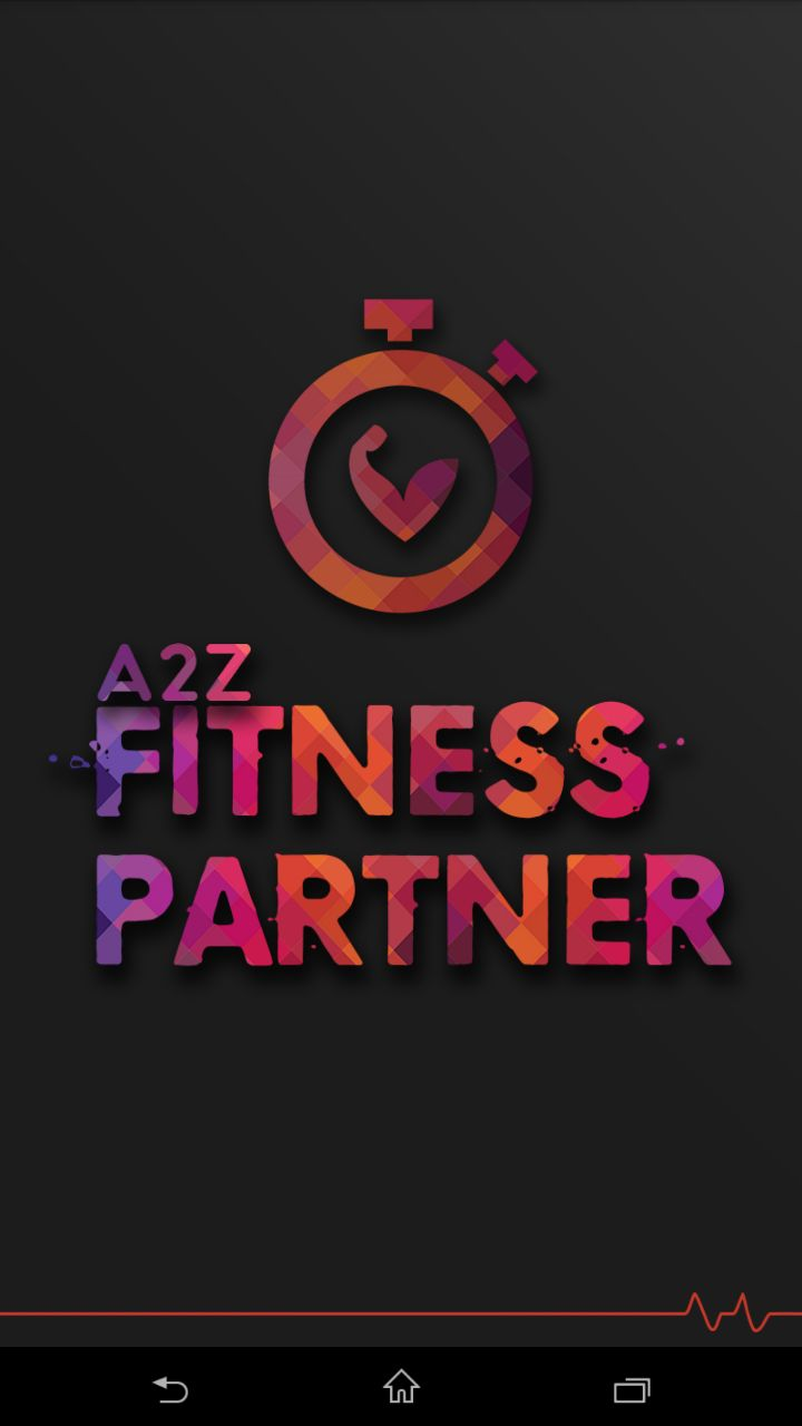 A2z Fitness Partner - Android App Screenshot 1