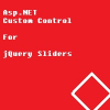 ASP.NET Custom Control for jQuery Sliders